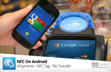 everything about nfc on android aw center