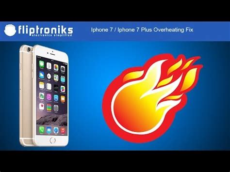 iphone 7 iphone 7 plus overheating fix fliptroniks