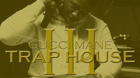 trap house 3 album gucci mane pos 237 l 225 ven sv 233 album trap house 3 freshspace