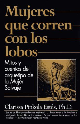 libro los pecados del lobo quot que corren con lobos pdf la vida de los libros lobos corriendo y libros