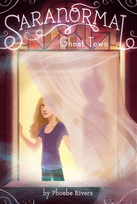 ghosts a haunted history books ghost town saranormal 1 by phoebe rivers reviews