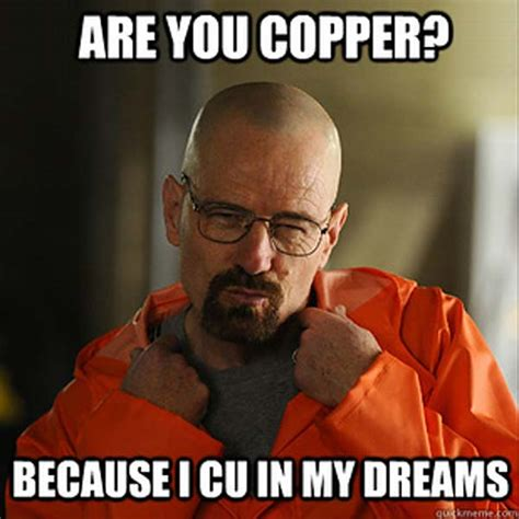 Sexy Valentine Meme - celebrate breaking bad s last season with this meme
