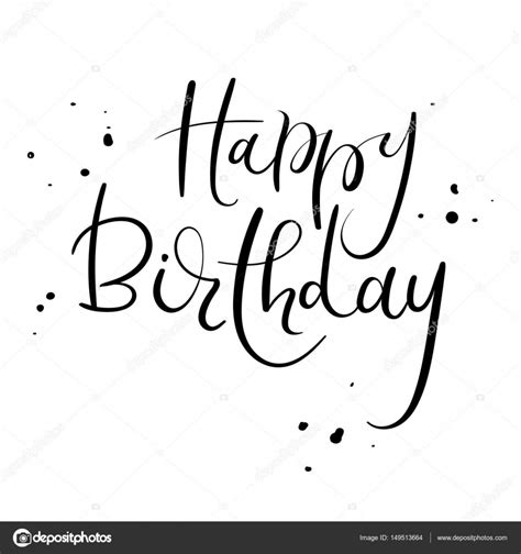 happy birthday testo happy birthday calligraphy inscription handwritten brush