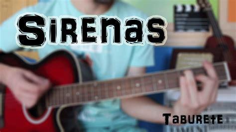 taburete acordes sirenas taburete sirenas guitarra