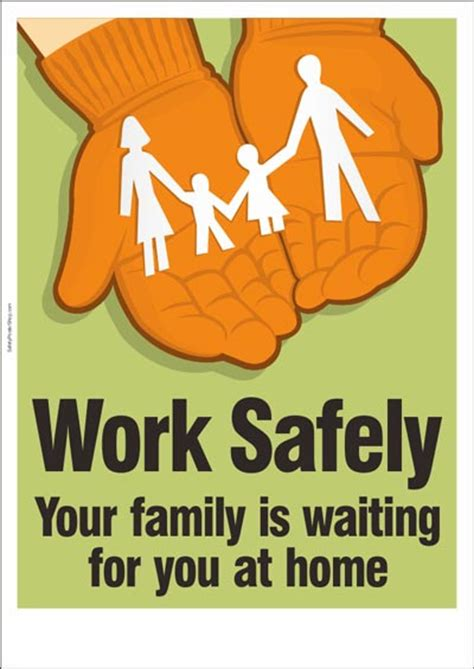 work safely your family is waiting for you at home