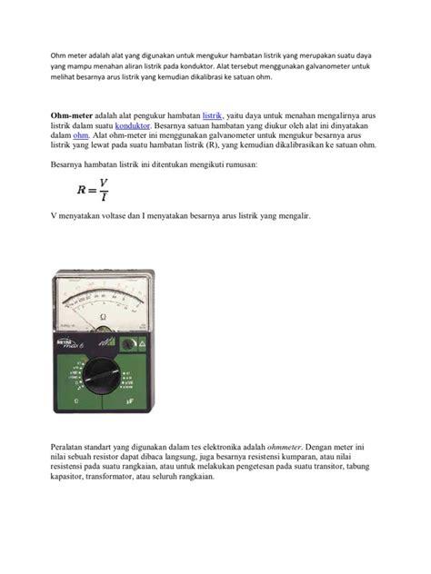kapasitor adalah alat untuk ohm meter adalah alat yang digunakan untuk mengukur hambatan listrik yang merupakan suatu daya