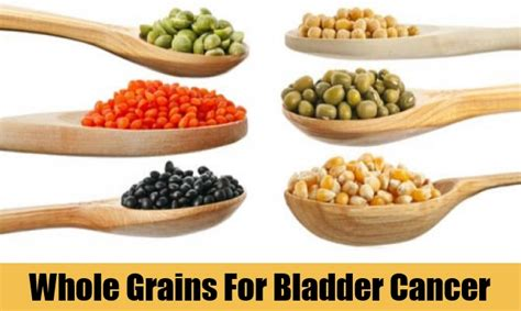 whole grains cancer how to cure bladder cancer with diet tips to cure