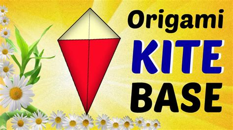 How To Make An Origami Kite - origami kite base