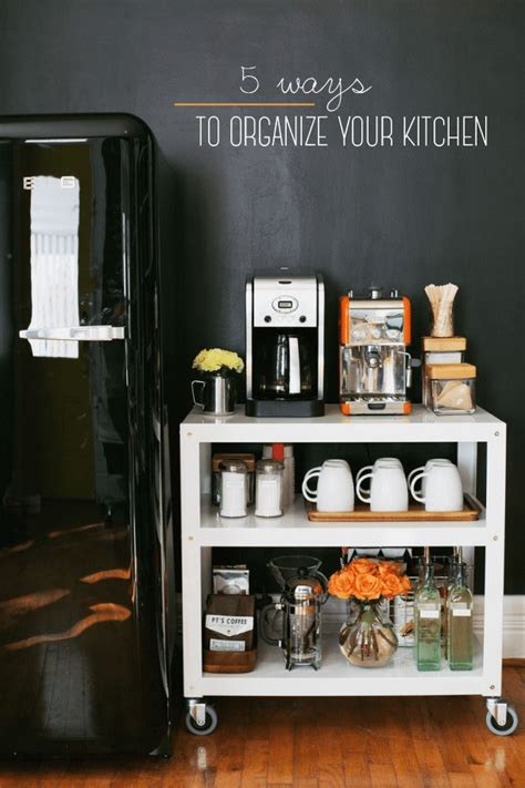 ways to organize your kitchen 5 ways to organize your kitchen glitter guide