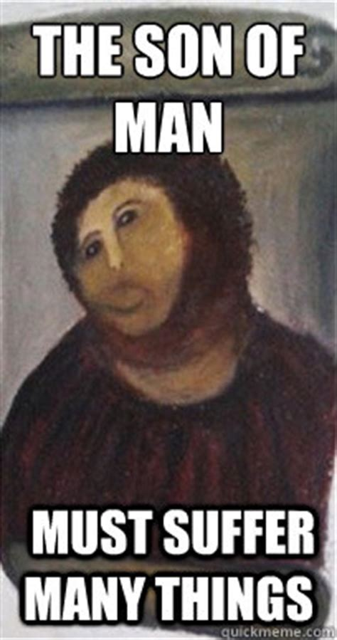 Jesus Fresco Meme - the son of man must suffer many things smudge jesus