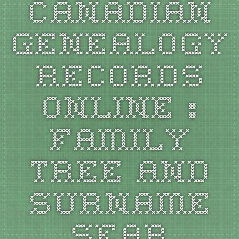 Canadian Records 17 Best Images About Genealogy On Genealogy Organize It And Free