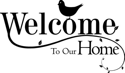 welcome to our home with bird quote the walls