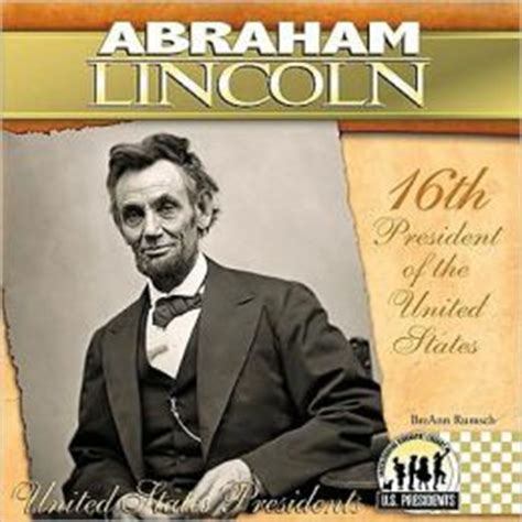 was lincoln the 16th president abraham lincoln 16th president of the united states by