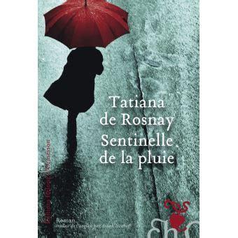 sentinelle de la pluie broch 233 tatiana de rosnay anouk