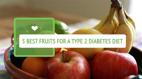 what are the best fruits for diabetics 5 best fruits for a type 2 diabetes diet youtube