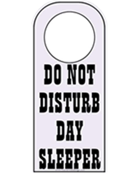 Day Sleeper by Free Printable Do Not Disturb Temporary Sign