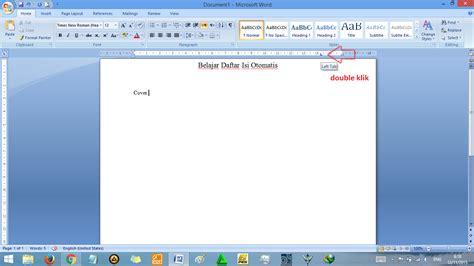 buat daftar isi otomatis word 2007 cara membuat daftar isi otomatis di word rapi tutorial