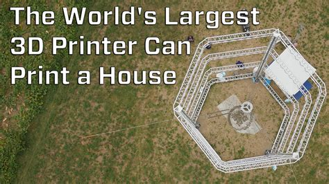 world s the world s largest 3d printer can print a house