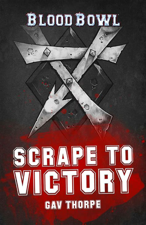 sudden victory books scrape to victory by gav thorpe