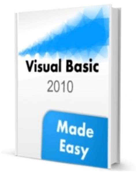 visual basic 2017 made easy books ebycom technology free book visual basic 2010 made easy