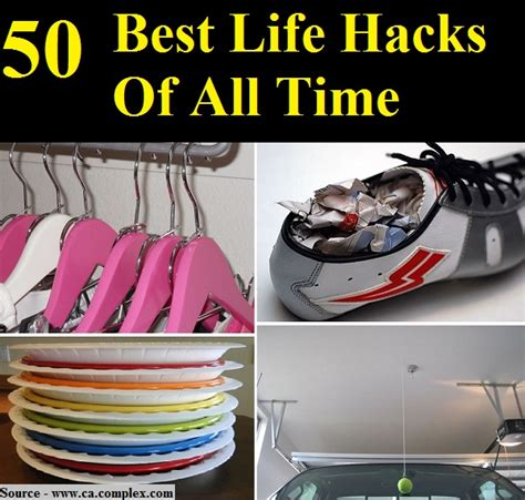 best hacks 50 best life hacks of all time home and life tips