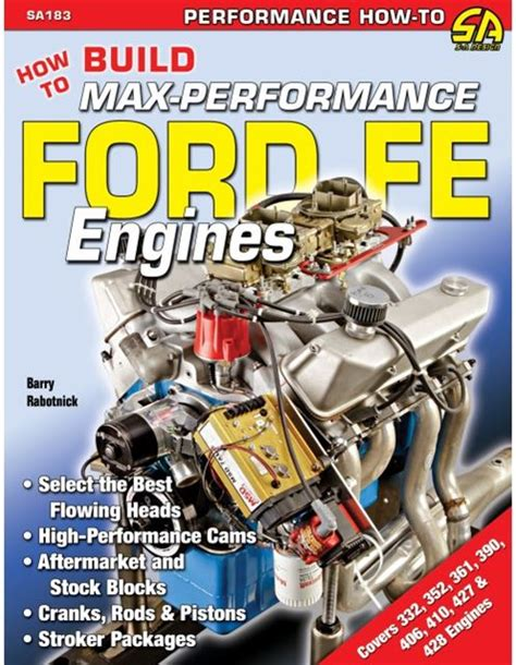 ford fe engine how to build max performance ford fe 352 390 427 428