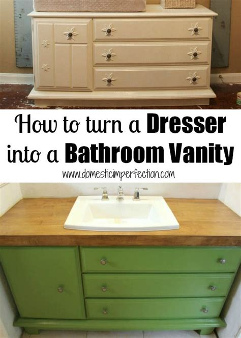 how to turn a dresser into a bathroom vanity diy do
