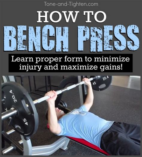 proper way to do bench press learn the proper form to bench press from tone and tighten