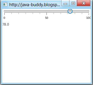 javafx layout listener java buddy javafx 2 0 implement changelistener for slider