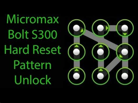 pattern lock unlock for android micromax micromax bolt s300 hard reset pattern unlock asurekazani