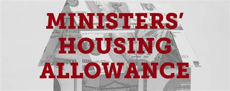 housing allowance taxable ministers can continue using the housing allowance