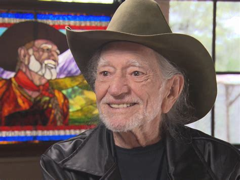 willie nelson is as the song goes quot still not dead quot cbs