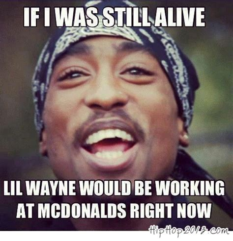 Funny Rap Memes - 2pac hip hop today genius