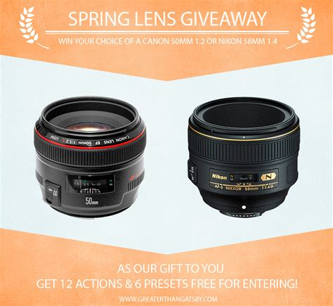 Canon Lens Giveaway - win a canon 50mm 1 2 or nikon 58mm 1 4 camera lens from greater than gatsby greater