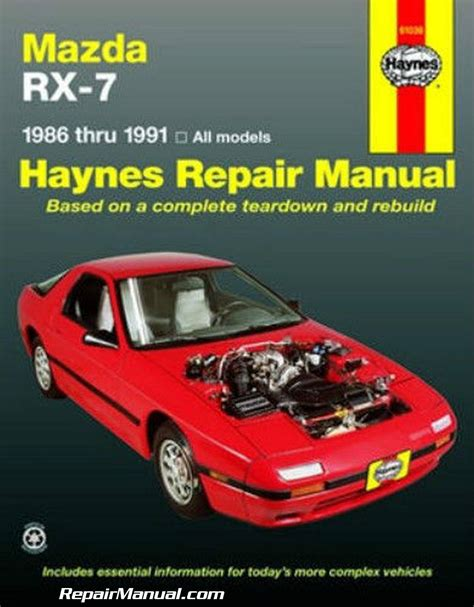 haynes repair manual 1986 1991 mazda rx 7 rx7