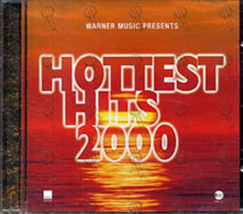 hottest artists in 2000 various artists hottest hits 2000 album cd rare records