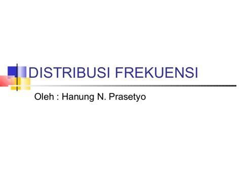 cara membuat tabel distribusi frekuensi ppt statistika tabel distribusi frekuensi
