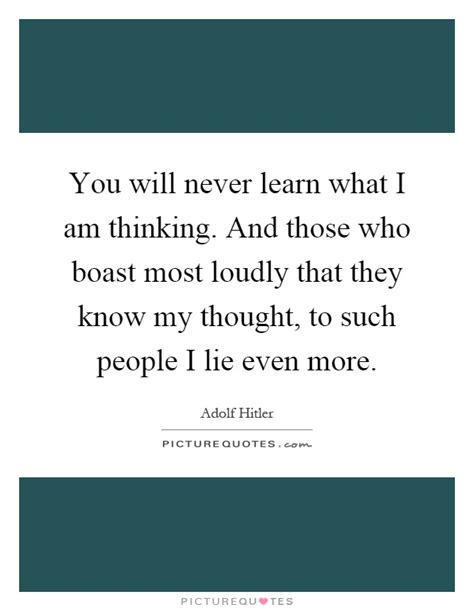 Will Never Learn by You Will Never Learn What I Am Thinking And Those Who