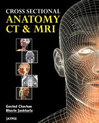 Cross Sectional Anatomy Pdf by Jaypee Brothers Book Details
