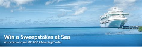 Win A Cruise Sweepstakes - your chance to win 500 000 aadvantage miles and a cruise for two win a sweepstakes at