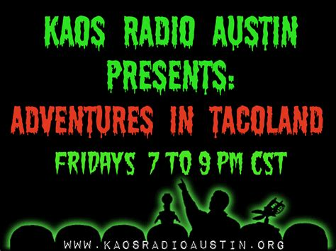 Kaos The Moon adventures in tacoland episode 111 to the moon and back