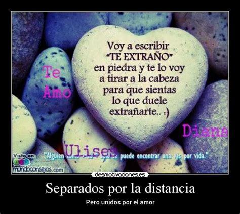imagenes de amor imposible por la distancia separados por la distancia desmotivaciones