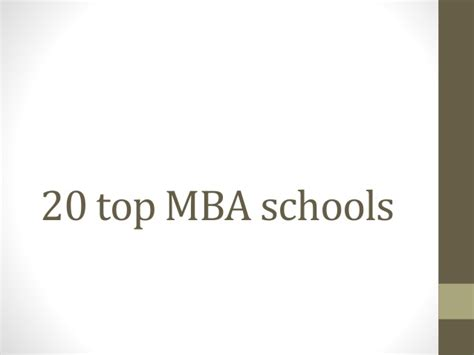 Top 20 Us Universities For Mba by 20 Top Mba Schools