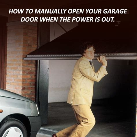 How To Open Any Garage Door by How To Manually Open Your Garage Door When The Power Is