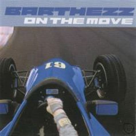 barthezz on the move on the move barthezz listen biography all info on