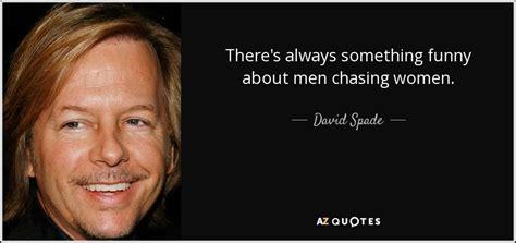 K E Spade Davin Pita top 25 quotes by david spade of 79 a z quotes