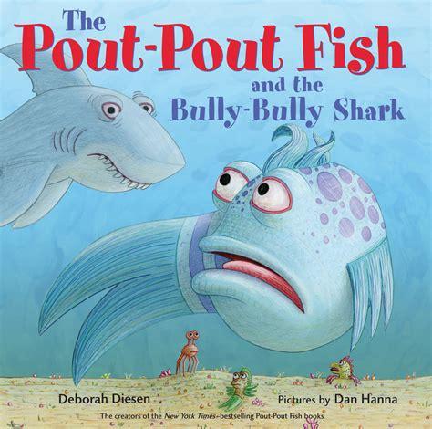 libro the pout pout fish pout pout deborah diesen children s book author