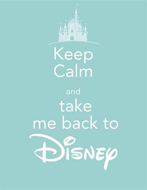 Take Me To Home by Keep Calm And Take Me Back To Disney Disney Keep Calm