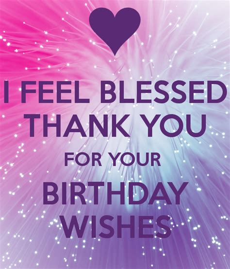 I Feel Blessed Thank You For Your Birthday Wishes Poster