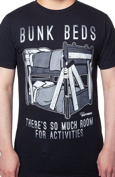 bunk beds step brothers step brothers bunk beds t shirt the shirt list